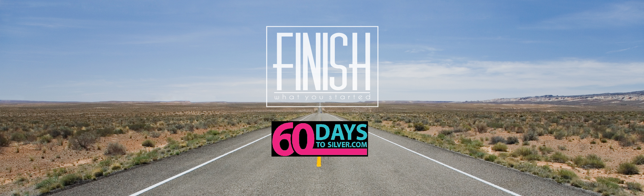 60 Days to Silver